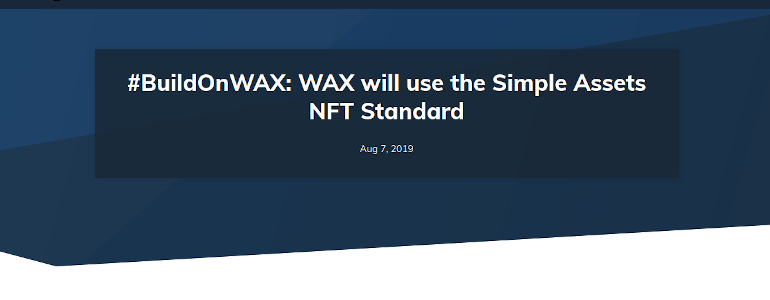 #BuildOnWAX: WAX will use the Simple Assets NFT Standard